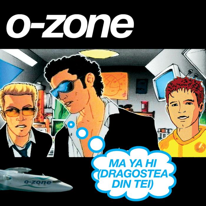 O ZONE - Ma Ya Hi (Dragostea Din Tei) (English mixes)