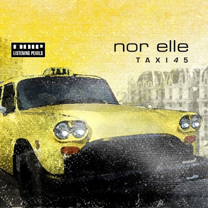 NOR ELLE - Taxi 4 5