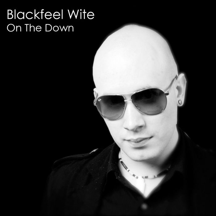 BLACKFEEL WITE - On The Down