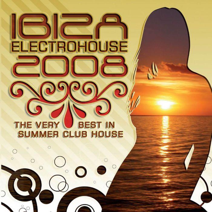 VARIOUS - Ibiza Electro House 2008
