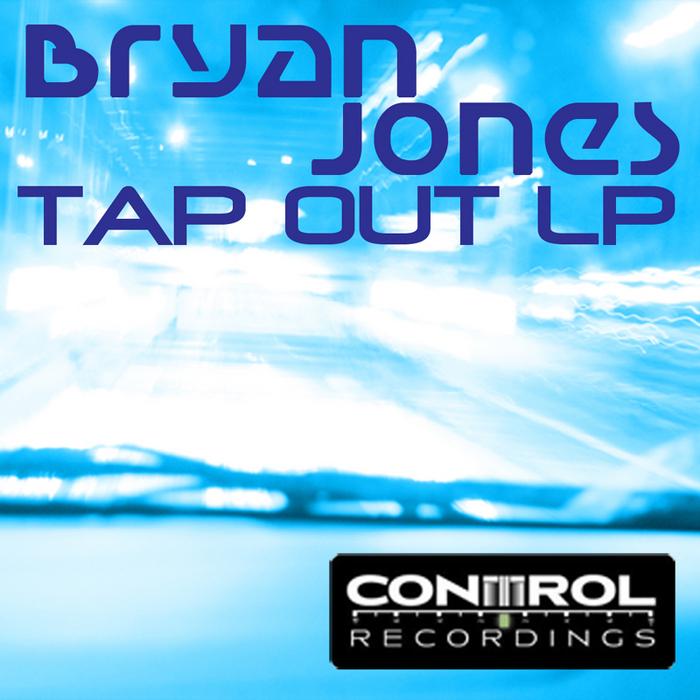 JONES, Bryan - Tap Out LP