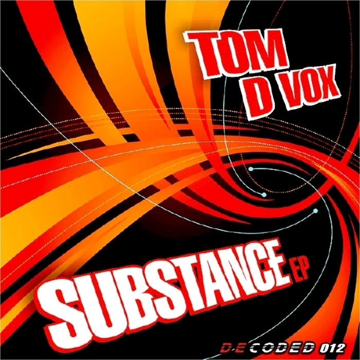 VOX, Tom D - Substance EP