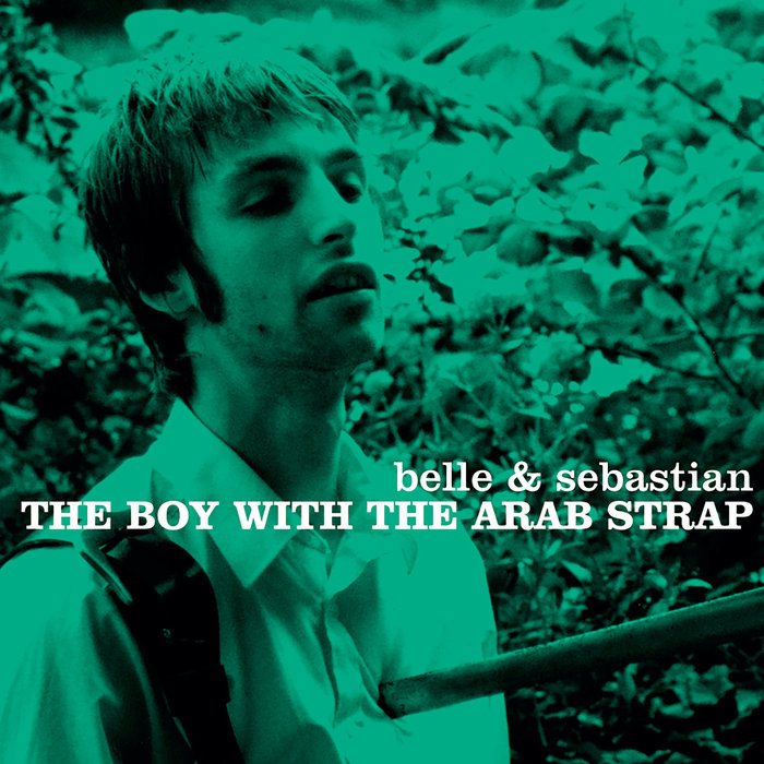 BELLE & SEABSTIAN - The Boy With The Arab Strap