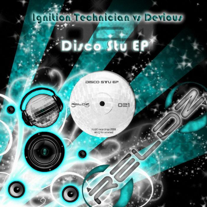IGNITION TECHNICIAN vs DEVIOUS - Disco Stu EP