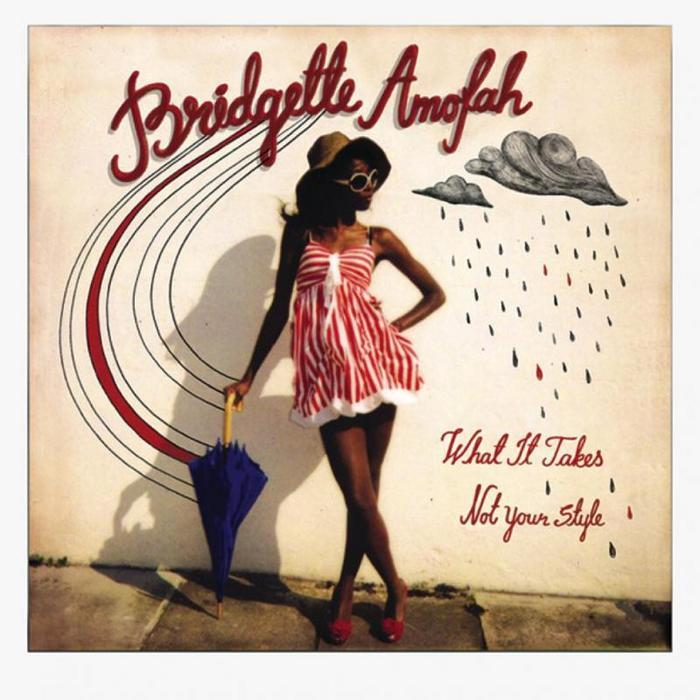 AMOFAH, Bridgette - What It Takes / Not Your Style