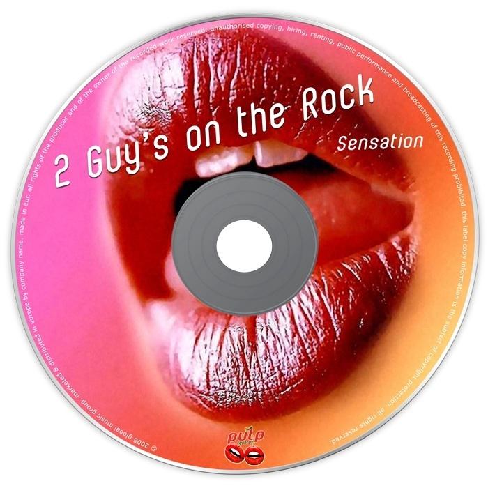 2 GUYS ON THE ROCK - Sensation EP
