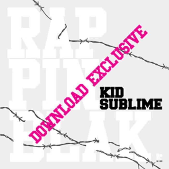 KID SUBLIME - Million$!! (Download Exclusive)
