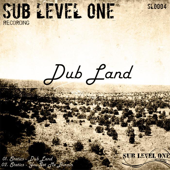 STATICS - Dub Land