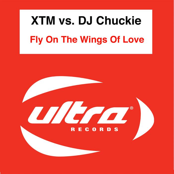 XTM vs DJ CHUCKIE - Fly On The Wings Of Love