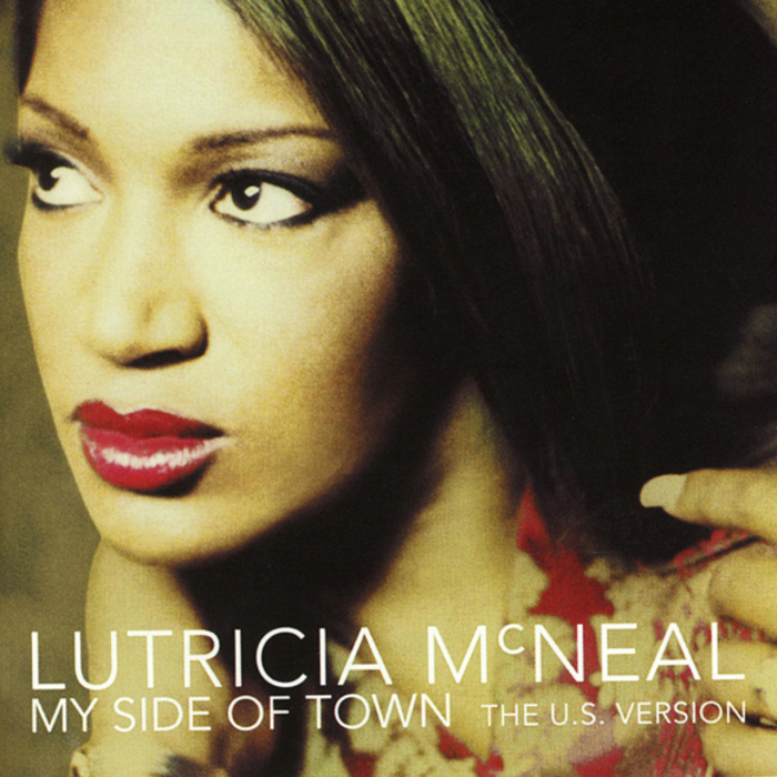 MCNEAL, Lutricia - My Side Of Town (The US version)