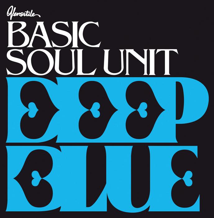 BASIC SOUL UNIT - Deep Blue EP