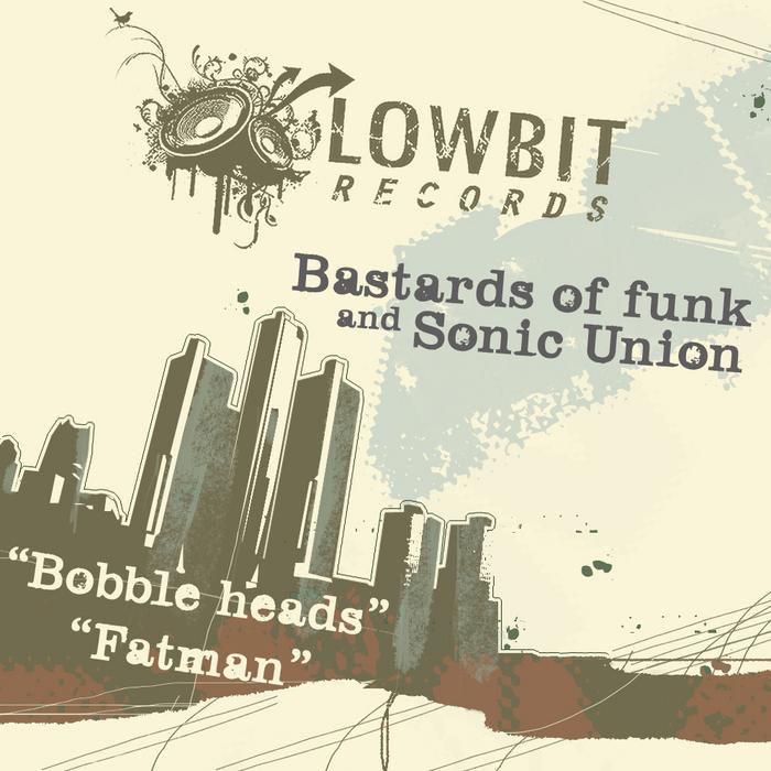 BASTARDS OF FUNK/SONIC UNION - Bobbleheads