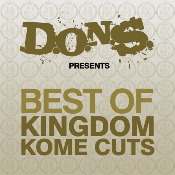VARIOUS - DONS presents Best Of Kingdom Kome Cuts