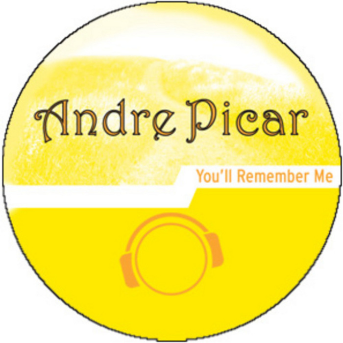 Andre Picar - You'll Remember Me