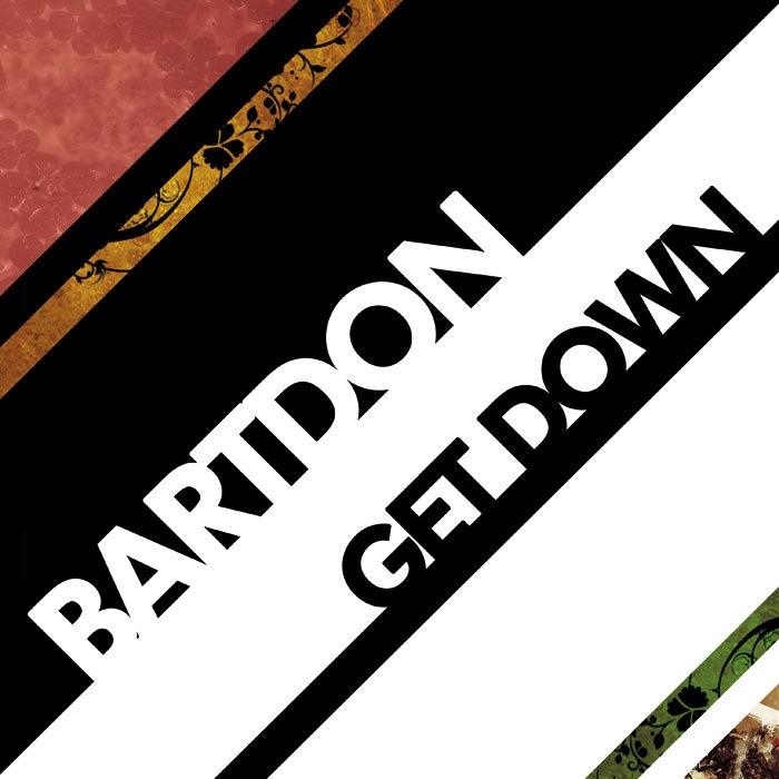 BARTDON - Get Down