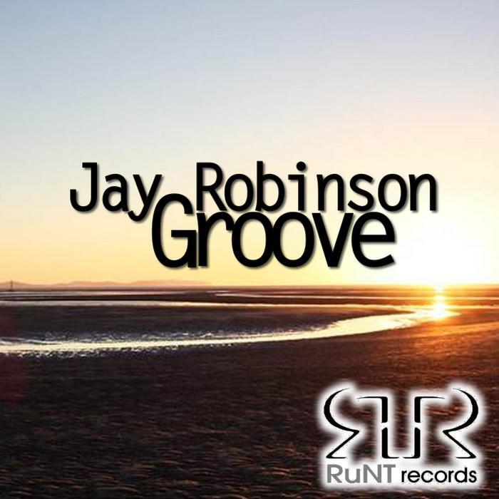 ROBINSON, Jay - Groove EP