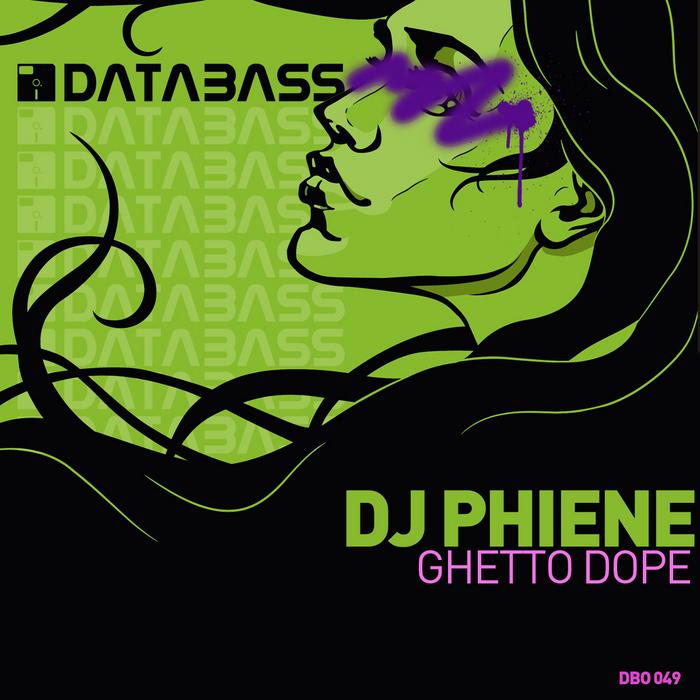 DJ PHIENE - Ghetto Dope