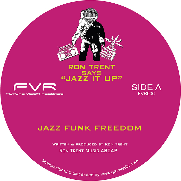 TRENT, Ron - Jazz Funk Freedom