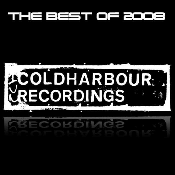 VARIOUS - Coldharbour Recordings: The Best Of 2008