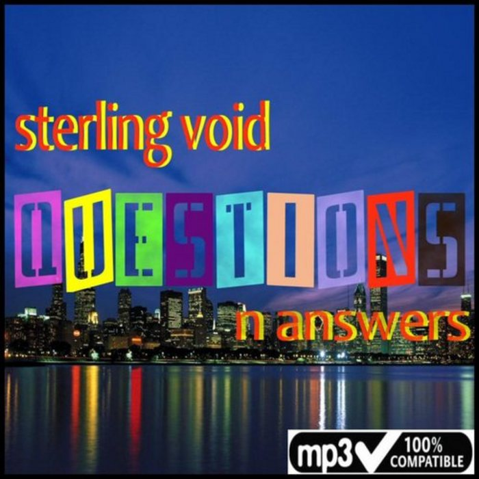 STERLING VOID - Questions N Answers