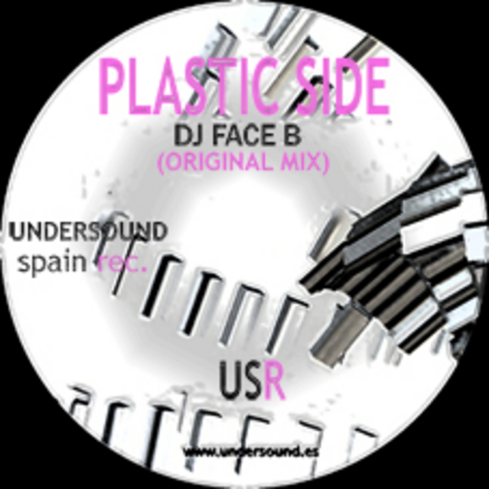 DJ FACE B - Plastic Side