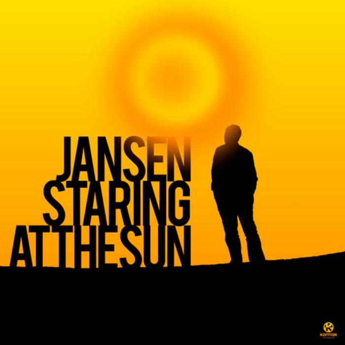 JANSEN - Staring At The Sun