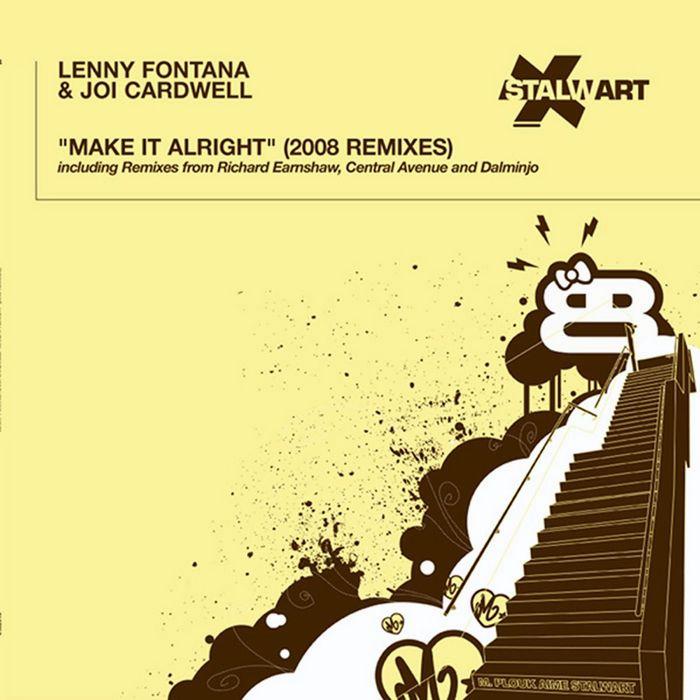 FONTANA, Lenny/JOI CARDWELL - Make It Alright (2008 remixes)