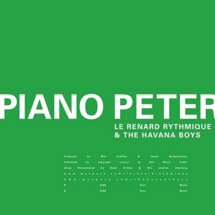 LE RENARD RYTHMIQUE/THE HAVANA BOYS - Piano Peter