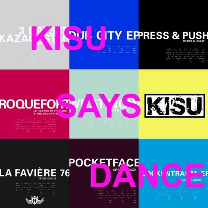 VARIOUS - Kisu Says Dance