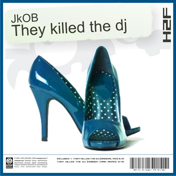 JKOB - They Killed The DJ