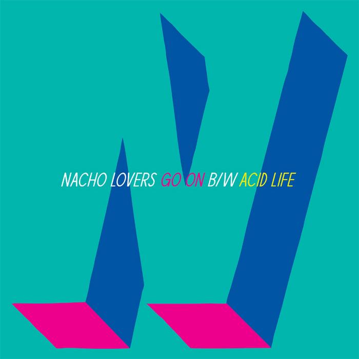 NACHO LOVERS - Acid Life