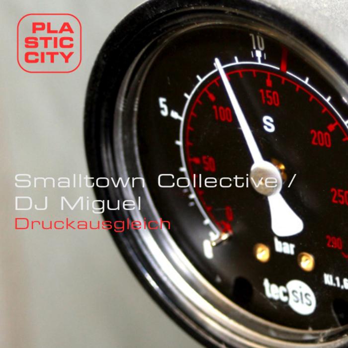 SMALLTOWN COLLECTIVE/DJ MIGUEL - Druckausgleich
