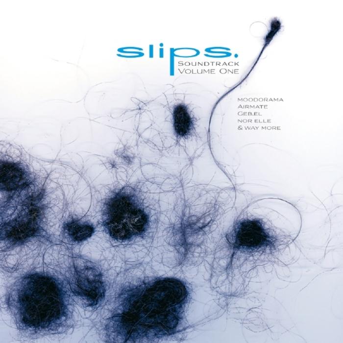 VARIOUS - Slips Soundtrack Vol 1