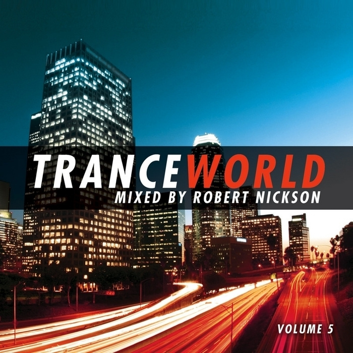 NICKSON, Robert/VARIOUS - Trance World 5