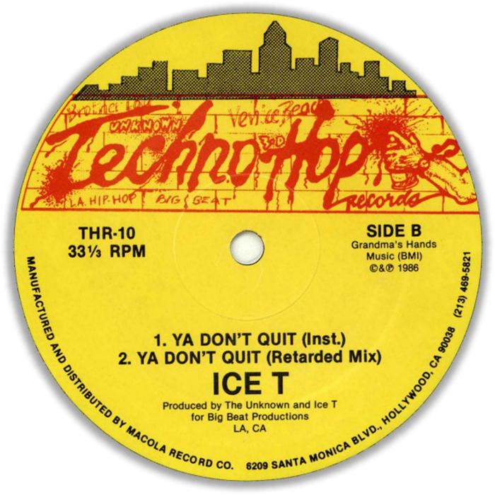 ICE T - Ya Don't Quit