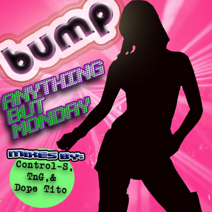 ANYTHING BUT MONDAY - Bump