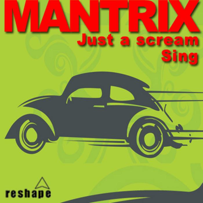 MANTRIX - Sing