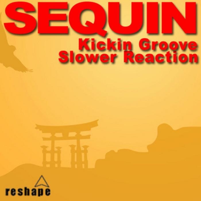 KICKIN GROOVE - Sequin