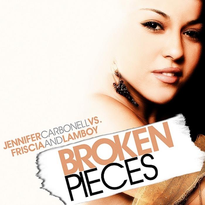 CARBONELL, Jennifer vs FRISCIA & LAMBOY - Broken Pieces