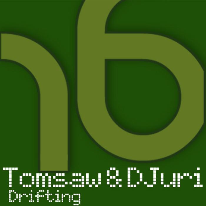 TOMSAW/DJURI - Drifting
