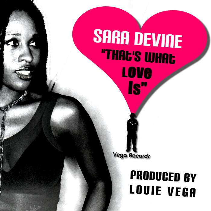 VEGA feat SARA DEVINE - That's What Love Is