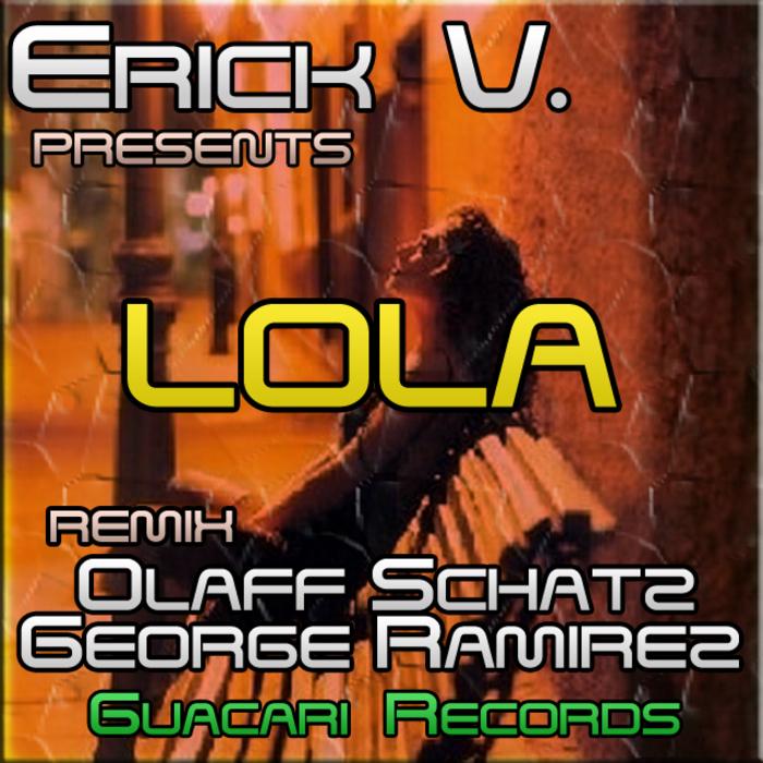 ERICK V - Lola
