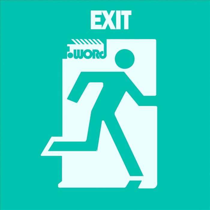 F WORD - Exit