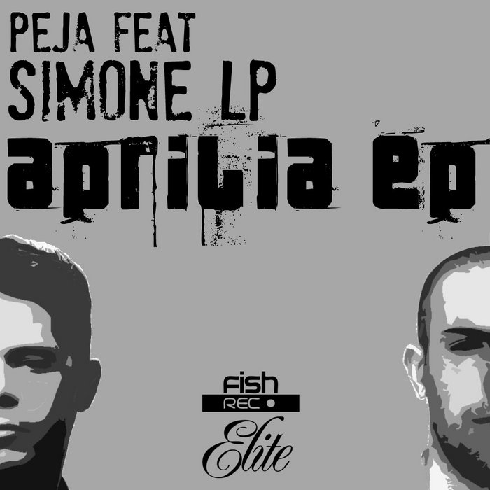 PEJA feat SIMONE LP - Aprilia EP