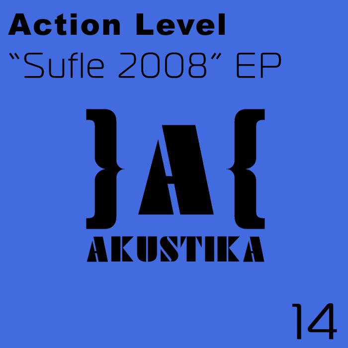 ACTION LEVEL - Sufle 2008 EP