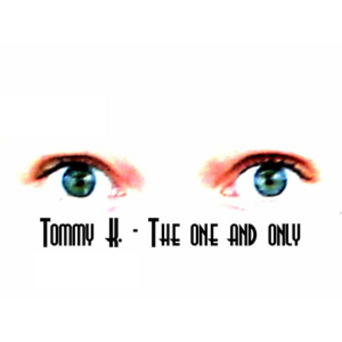 TOMMY K - The One & Only
