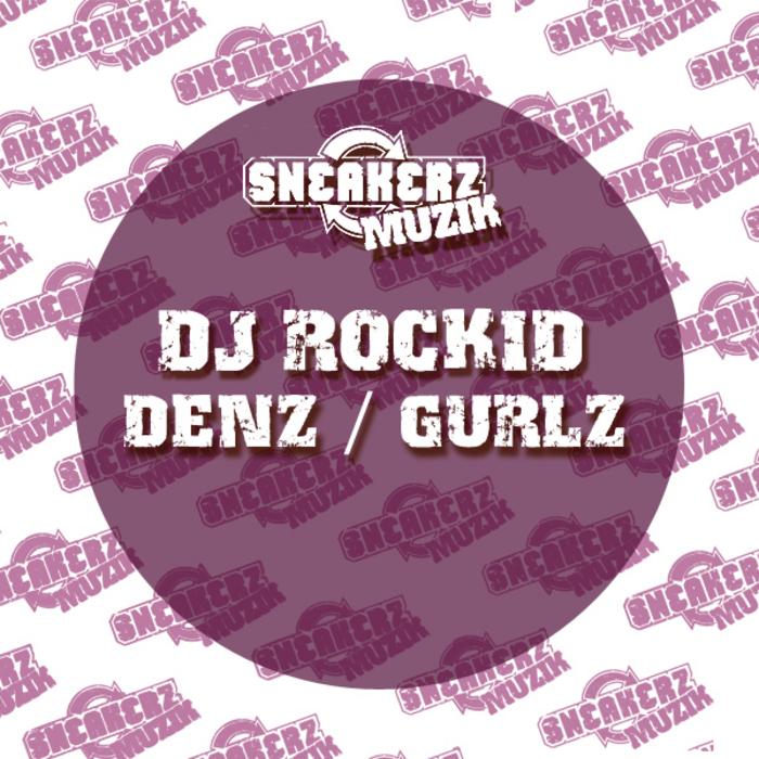 DJ ROCKID - Denz