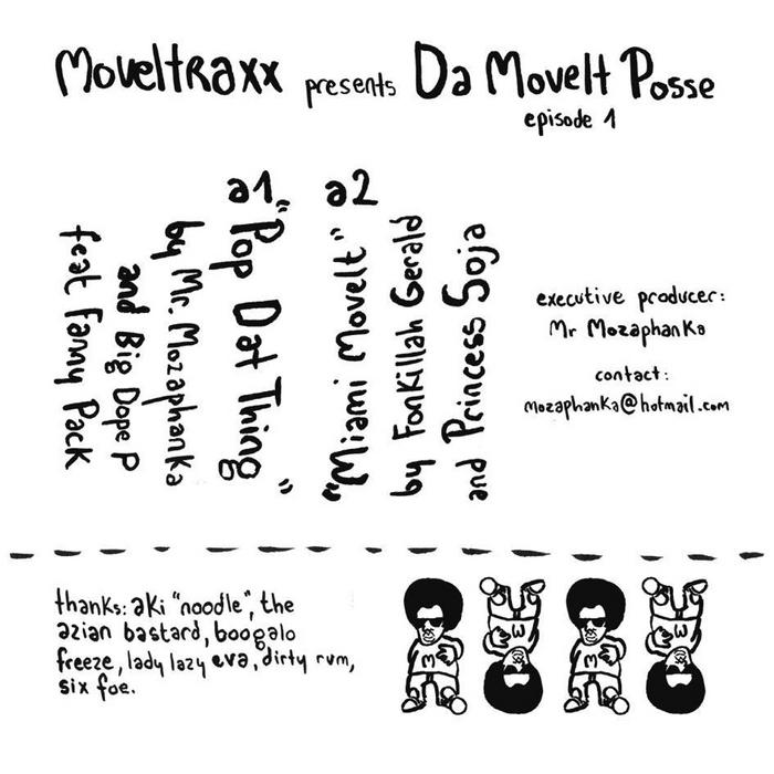 MR MOZAPHANKA/BIG DOPE P/FONKILLAH GERALD/PRINCESS SOJA - Da Movelt Posse Episode 1