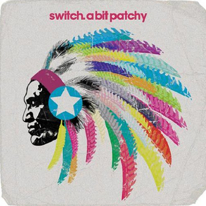 SWITCH - A Bit Patchy