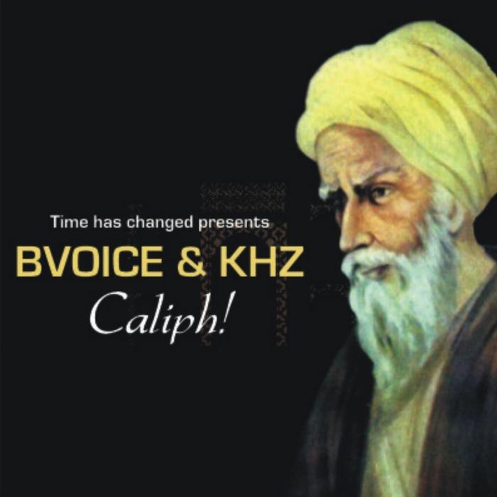 BVOICE/KHZ - Caliph!